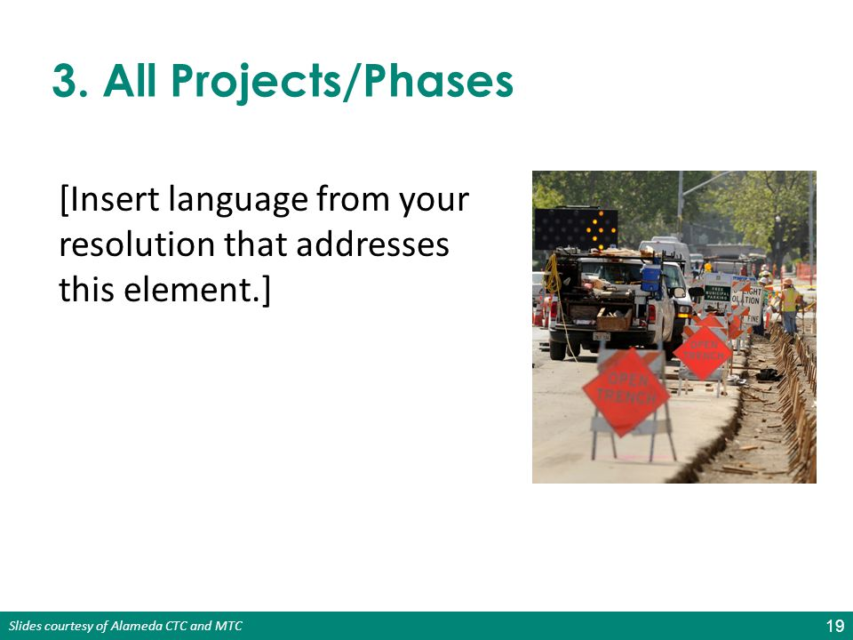 3. All Projects/Phases [Insert language from your resolution that addresses this element.]